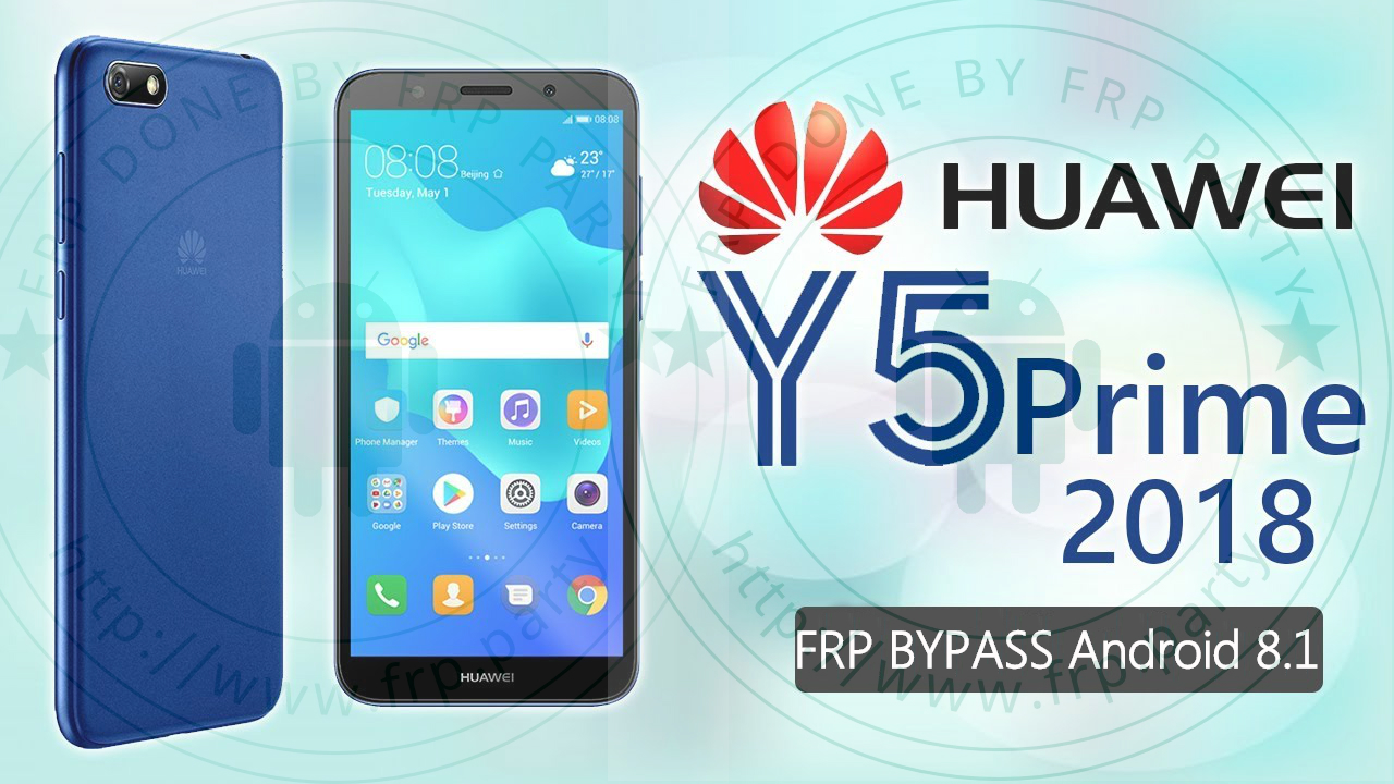 Huawei Y5 Prime 2018 frp bypass dra-lx2 Android 8 1 - FRP Party