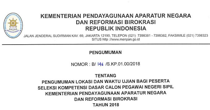 Download Pengumuman Nomor: B/146/S.KP.01.00/2018 Tentang Lokasi dan Waktu Ujian Bagi Peserta Seleksi Kompetensi Dasar/SKD CPNS Kementerian Pendayagunaan Aparatur Sipil Negara dan Reformasi Birokrasi/Kemenpan-RB Tahun 2018