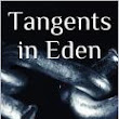 Tangents in Eden Volume 1 Now Available