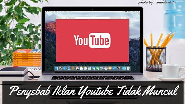 penyebab iklan youtube