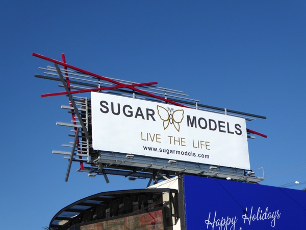 Sugar Models live the life billboard