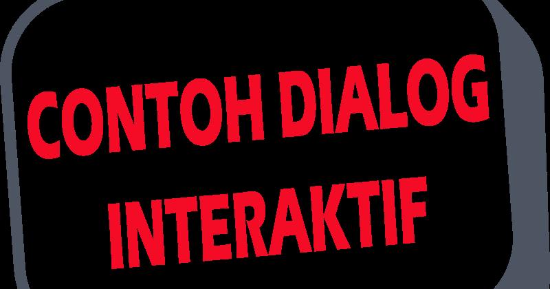 5 Contoh Dialog Interaktif Metro Tv Dan Tv One Terbaru Semuacontoh
