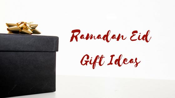 Ramadan Eid Gift Ideas