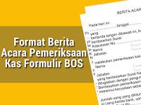Format Berita Acara Pemeriksaan Kas Formulir BOS