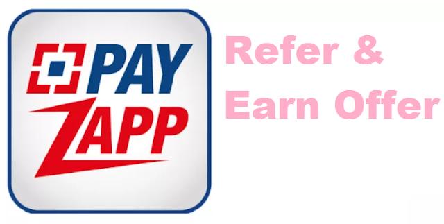 PayZapp Refer & Earn Offer
