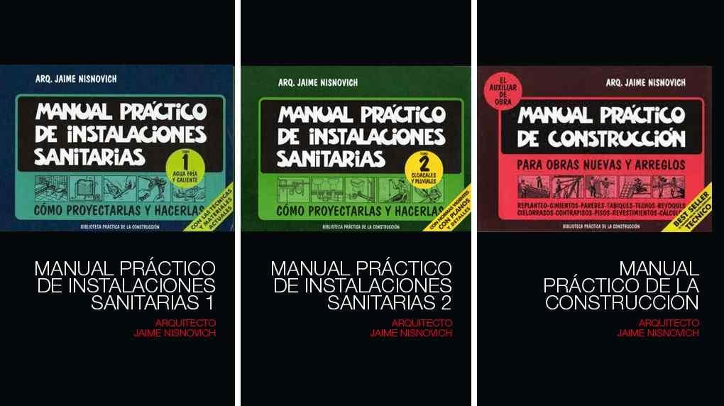Manual practico de instalaciones sanitarias por nisnovich, jaime.