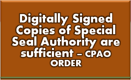 digitally-signed-copies-of-special-seal-authority-ssa-are-sufficient-cpao-