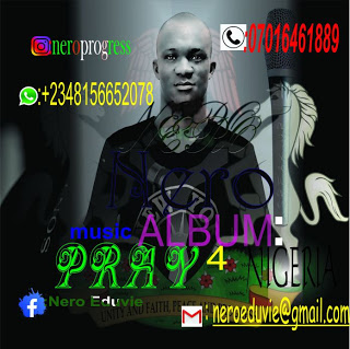 [Music] Nero 3 – Pray For Nigeria (M&M Rukyclassic)
