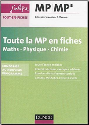 Livre : Toute la MP en fiches - Maths, Physique, Chimie - conforme au nouveau programme PDF