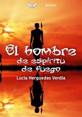 El hombre de espíritu de fuego - Lucía Herguedas Verdía