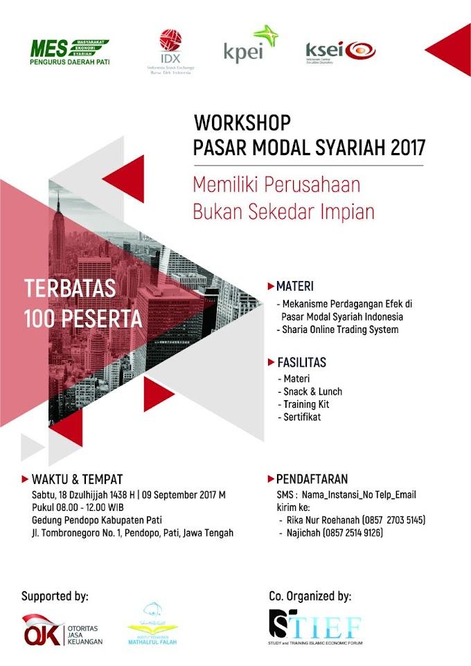 Yuk Ikuti Workshop Pasar Modal Syariah 2017