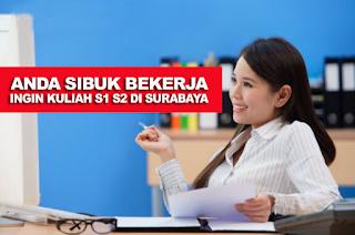 Program S1 Dan S2 Kuliah Malam Di Surabaya