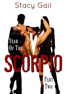 Year of the Scorpio Part 2 by Stacy Gail