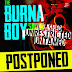 Burna Boy Postpones Show Over Mr. 2Kay Issue