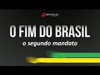 Anunciaram o fim do Brasil! Mas ninguém quis ouvir