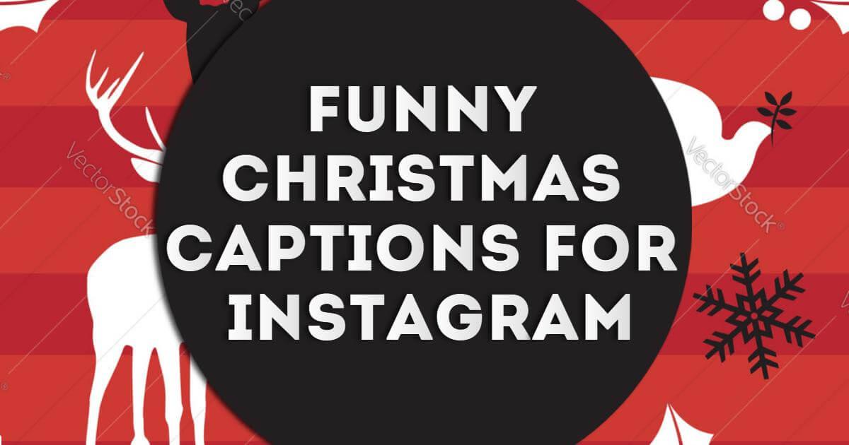 Funny Christmas Captions