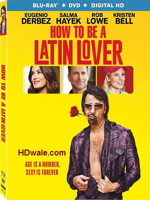How to Be a Latin Lover (2017) English – 1080p & 720p BluRay