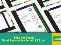 Buku Kas Umum Untuk Laporan Bos Format K3 Excel
