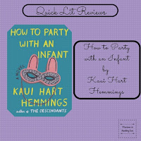 How to Party with an Infant by Kuai Hart Hemmings a quick lit review on Reading List