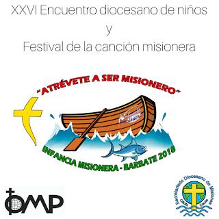 Misiones, #EyFBarbate2018, Infancia misionera