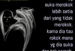 Kata Kata Indah Rokok