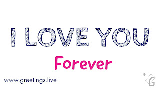 I love you forever love greetings