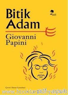 Giovanni Papini - Bitik Adam