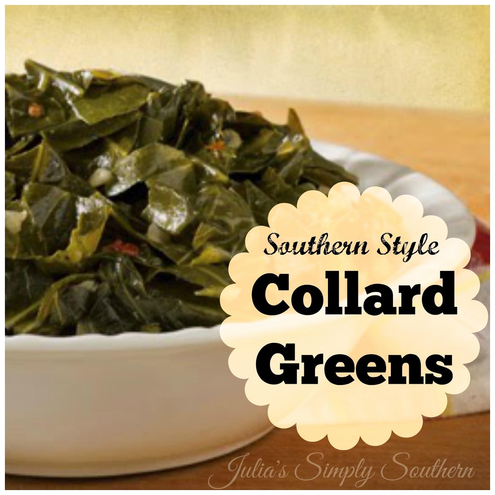 Julia's Simply Southern: Southern Style Collard Greens