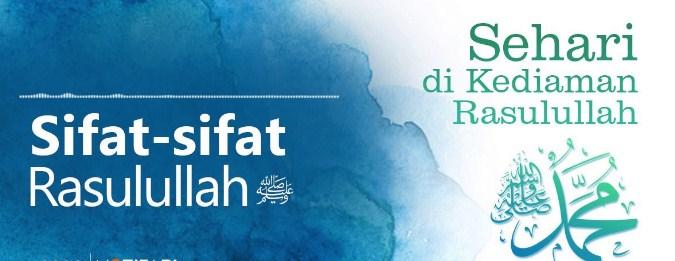 10 Sifat Nabi Muhammad Saw Yang Paling Terkenal Mutiara Hasan