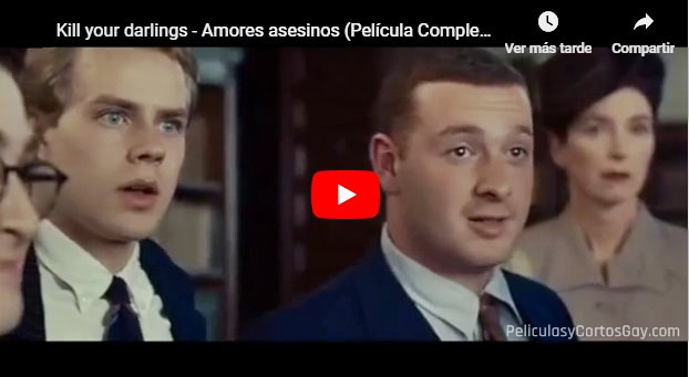 CLIC PARA VER VIDEO Amores Asesinos -  Kill Your Darlings - PELICULA - 2013
