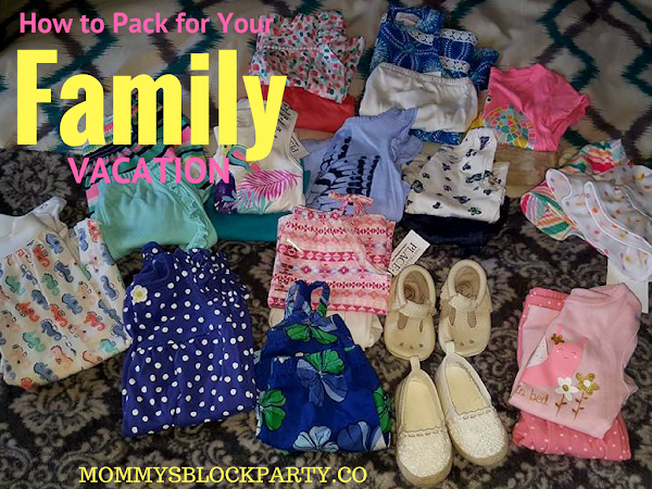 How to Pack for Your FamilyVacation #TipTuesday