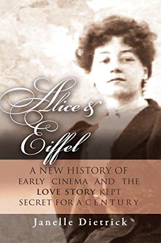 https://www.amazon.com/Alice-Eiffel-History-Cinema-Century-ebook/dp/B01BO4HWMO
