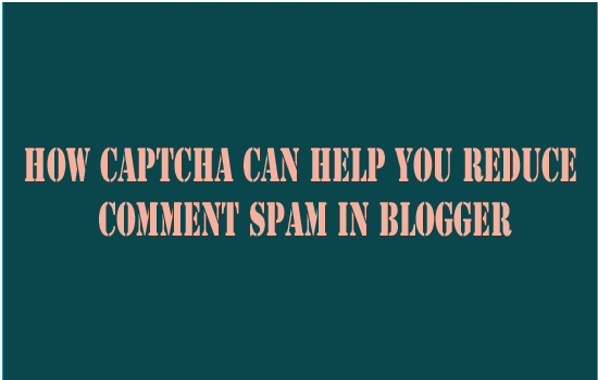 avoid comment spam in blogger