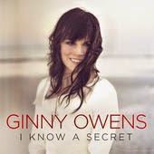 ginny owens - I Know A Secret