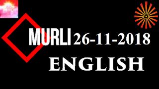 Brahma Kumaris Murli 26 November 2018 (ENGLISH)