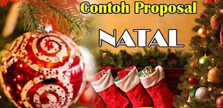 Contoh Proposal NATAL Terlengkap dengan Rincian Biaya
