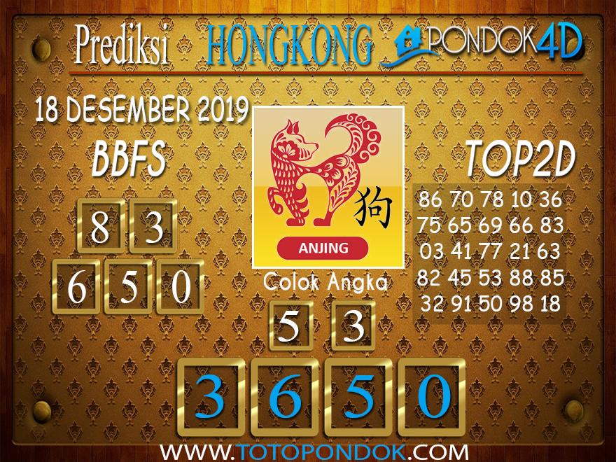 Prediksi Togel HONGKONG PONDOK4D 18 DESEMBER 2019