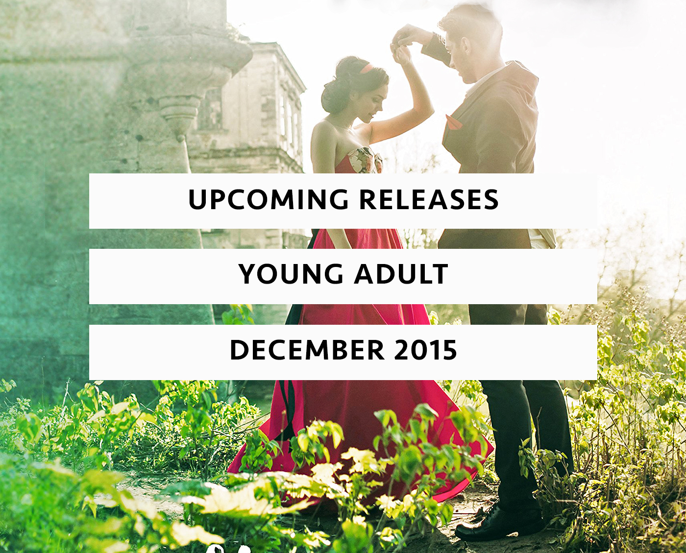 Upcoming Releases December 2015
