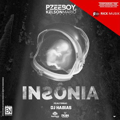 Pzee Boy & Kelson Mário (A Dupla) - Insônia (Feat. Dj Habias) (Afro House) [Download] baixar nova musica descarregar agora 2018