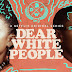 Review: Dear White People Volume 2: Who is This For?