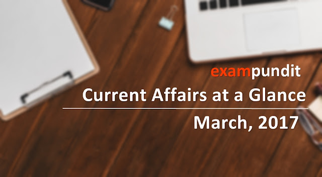 current-affairs-at-a-glance-march-2017