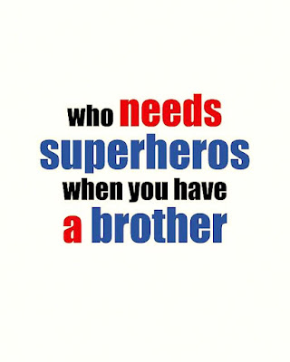 Great Brothers Quotes