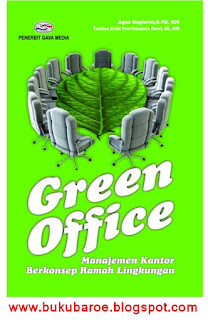 Green Office: Manajemen Kantor Berkonsep Ramah Lingkungan