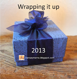 Joy @ i can say mama: 2013 Wrap up