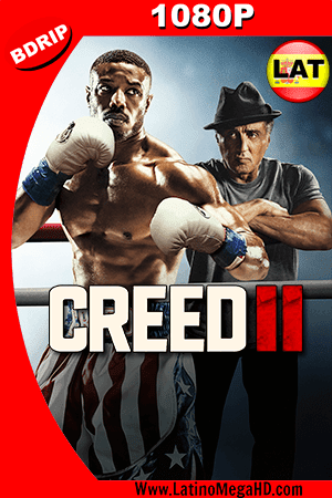 Creed II: Defendiendo el Legado (2018) Latino HD BDRIP 1080P - 2018