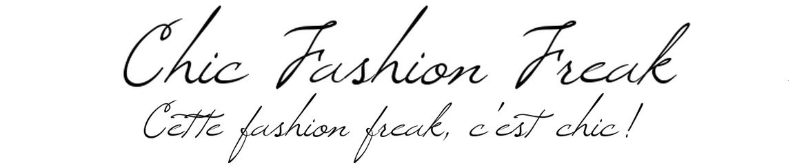 Chic Fashion Freak - Fashion and Lifestyle Guest Blog