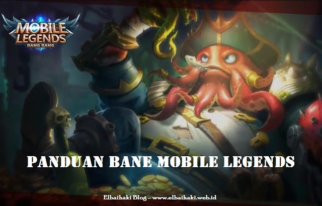 Panduan Bane Mobile Legends