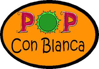 Pop con Blanca