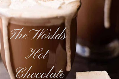 The Worlds Hot Chocolate