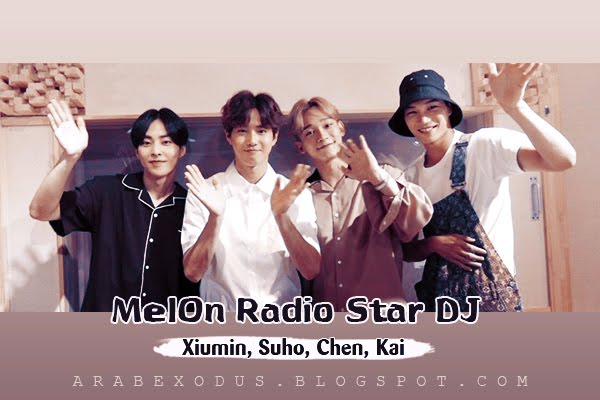 ترجمه ||  Melon Radio Star DJ اكسو شيومين سوهو تشين كاي